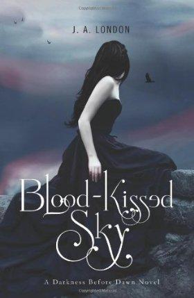 Blood-Kissed Sky - J. A. London