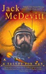 Jack McDevitt - A Talent for War