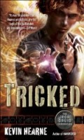 Tricked - Iron Druid Chronicles 4 - Kevin Hearne