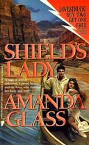Shield's Lady by Amanda Glass (Jayne Ann Krentz)